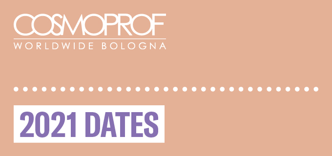 Cosmoprof announces Bologna 2021 dates
