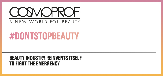 Don't stop beauty: l'industria beauty si reinventa per fronteggiare l'emergenza
